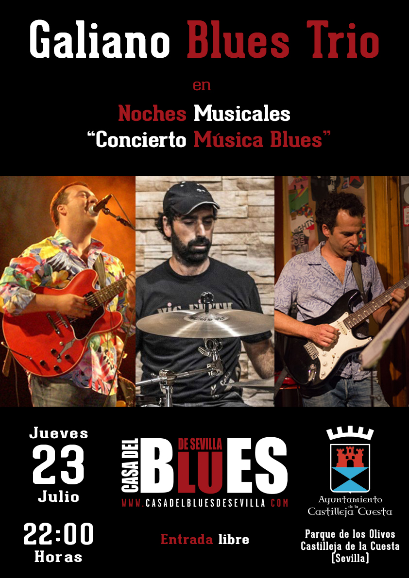 23 Julio 2020 Galiano Blues Trio Castilleja